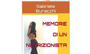 Memorie di un Nutrizionista. Collana I LIBRI del dr. Buracchi